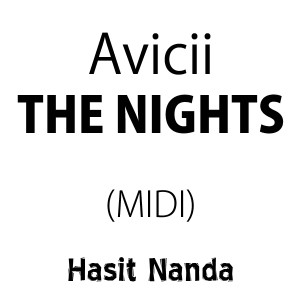 Avicii - The Nights (MIDI)