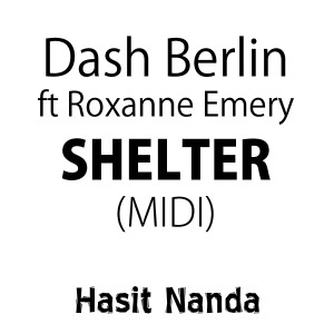 Dash Berlin ft. Roxanne Emery - Shelter (MIDI)