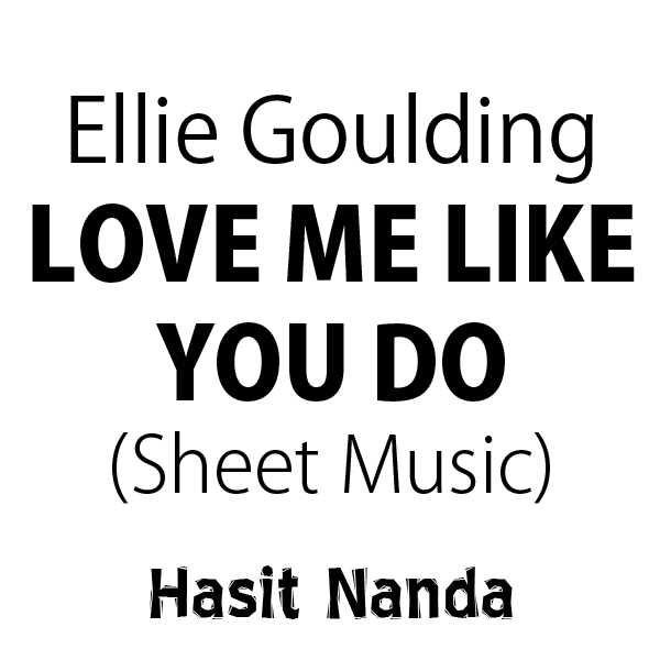 Love me like you do ellie goulding song lyrics download