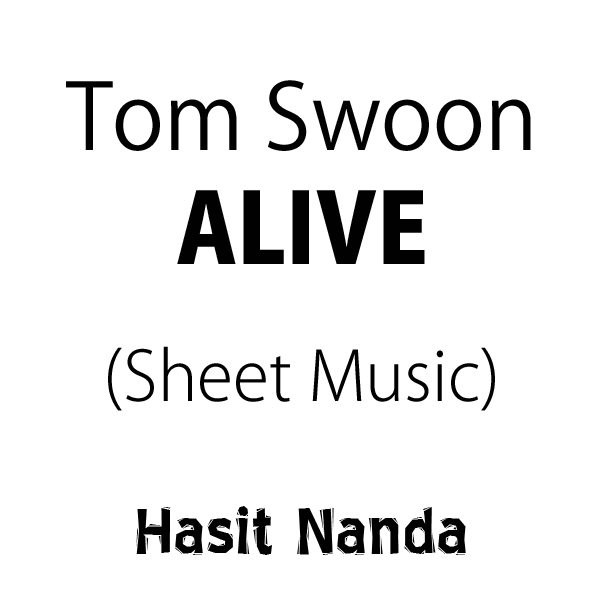 Tom Swoon vs Ale Q & Sonny Noto - Alive (Sheet Music)