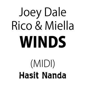 Joey Dale, Rico & Miella - Winds (MIDI)