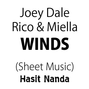 Joey Dale, Rico & Miella - Winds (Sheet Music)