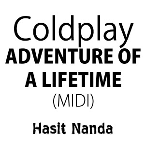 Coldplay - Adventure Of A Lifetime (MIDI)