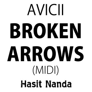 Avicii - Broken Arrows (MIDI)