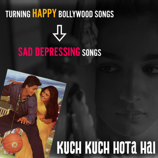 Kuch Kuch Hota Hai - Sad Version