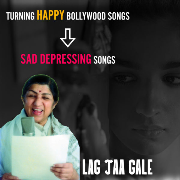 Lag Jaa Gale - Sad Version