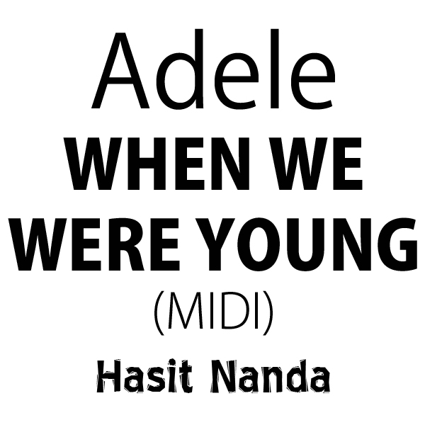 When We Were Young: When We Were Young (MIDI
